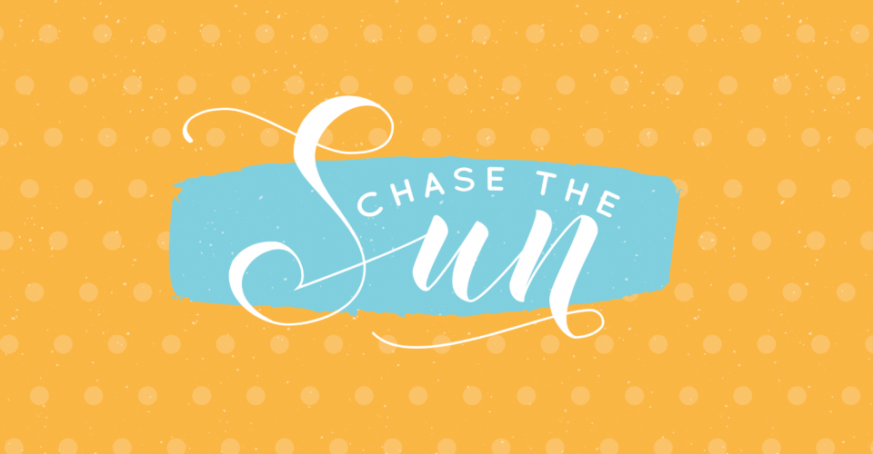 Chase the Sun